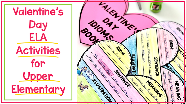 In search of ELA Valentine's Day Activities for Upper Elementary students? Here are 4 activities that will engage them while hitting the standards.