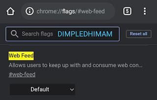 Android पर Google Chrome 'वेब फ़ीड' RSS रीडर को कैसे सक्षम करें? - डिंपल धीमान