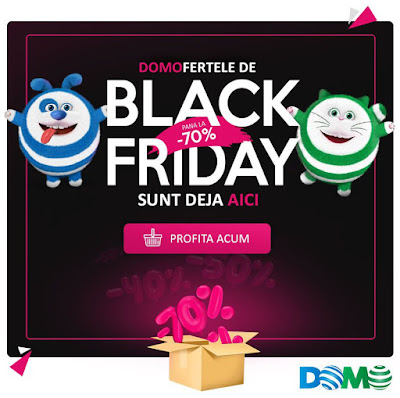 DOMO Black Friday 16 Noiembrie 2018