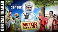 Motor Mitraan Di 2017 Full Punjabi Movie Download & Watch