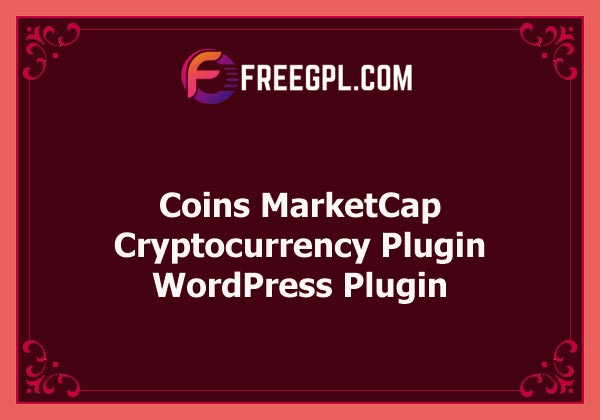 Coins MarketCap - WordPress Cryptocurrency Plugin Nulled Download Free