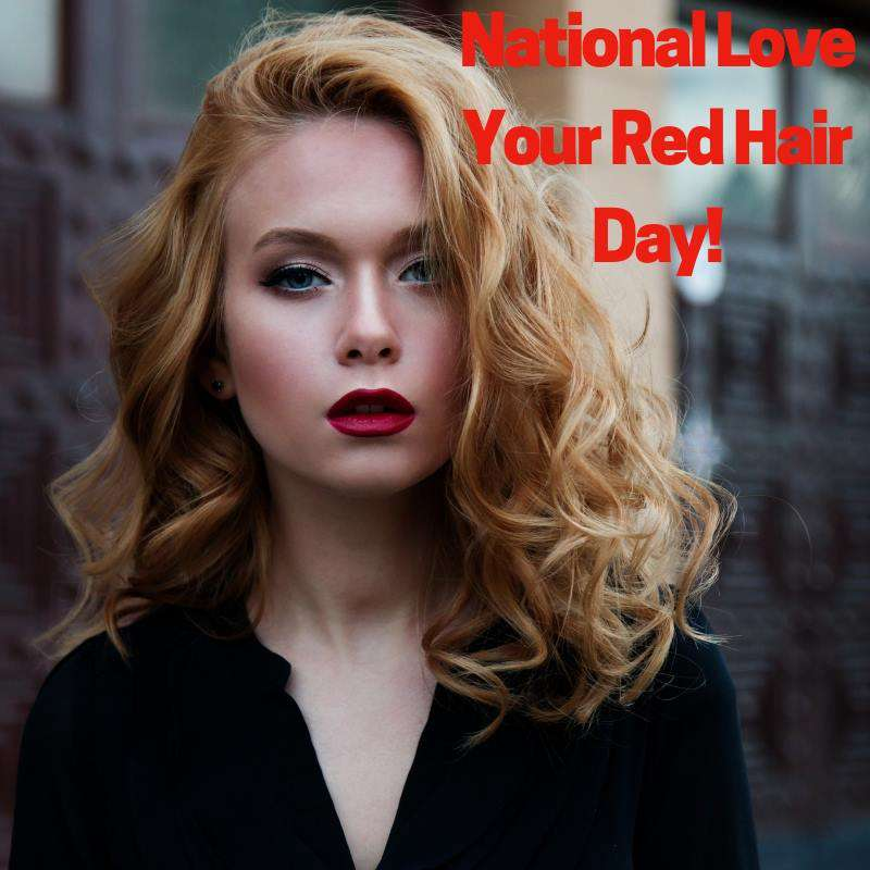 National Love Your Red Hair Day Wishes Beautiful Image