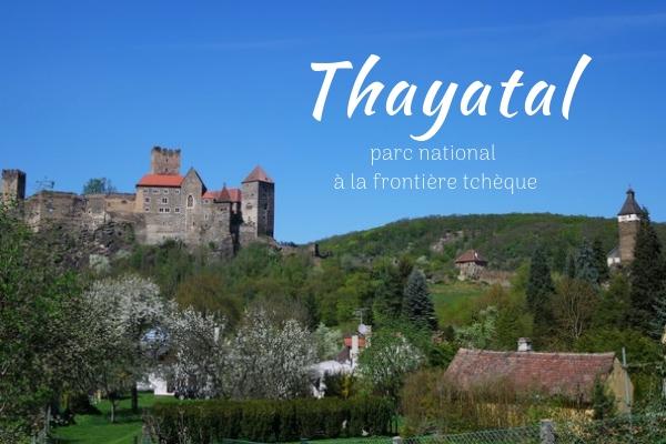 basse autriche parc national thayatal château hardegg randonnée