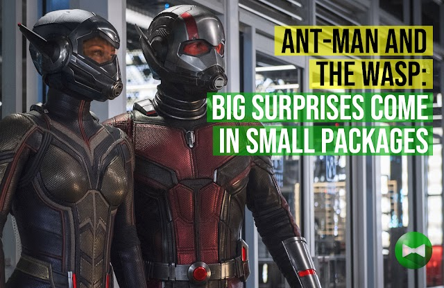 REVIEW | Ant-Man and the Wasp: Big surprises come in small packages