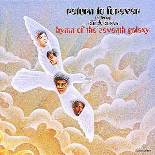 Return To Forever - 1973 - Hymn Of The Seventh Galaxy