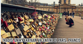Tradisi Unik Perayaan Valentine Di Paris, Prancis