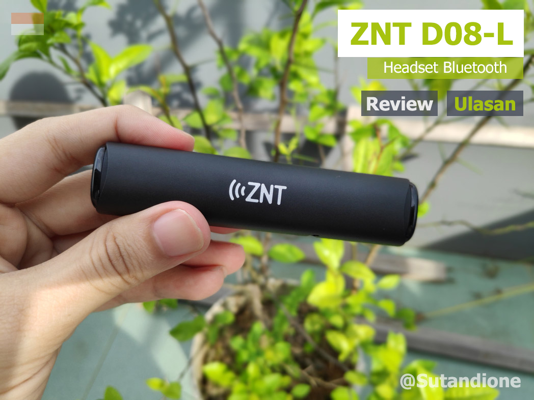 znt-d08-l-headset-bluetooth-review-indonesia-sutandione