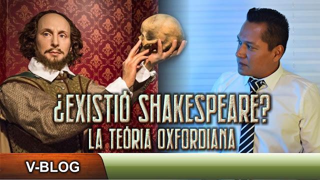 ¿Existió Shakespeare?, la teoría oxfordiana