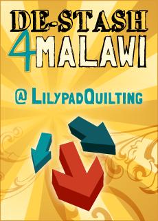 De-Stash 4 Malawi at LilypadQuilting