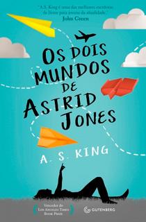 Resenha capa Os dois mundos de Astrid Jones