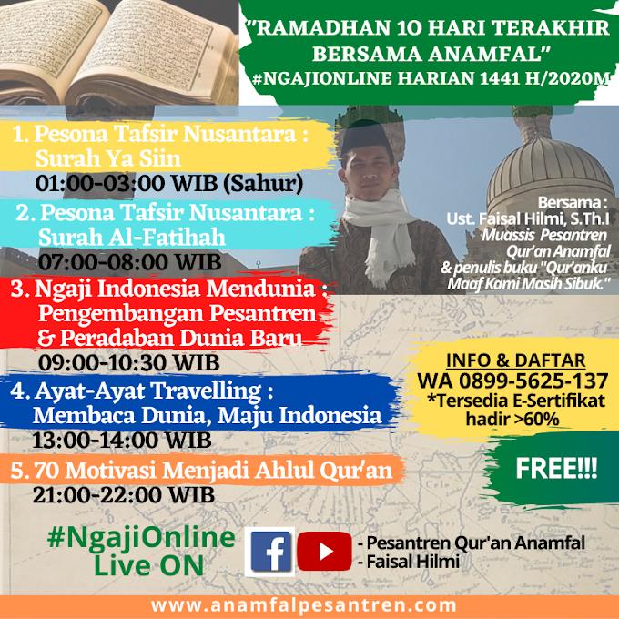 Kelas Ramadhan 10 Hari Terakhir Bersama Anamfal 1441 H / 2020 M