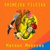 """[News]Mateus Menezes lança o novo single """" Primeira Fileira"""""""