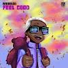 [Music] Mohbad – Feel Good