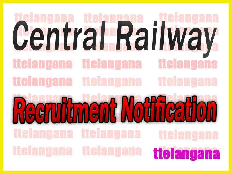 Central Railway Recruitment Notification Apply