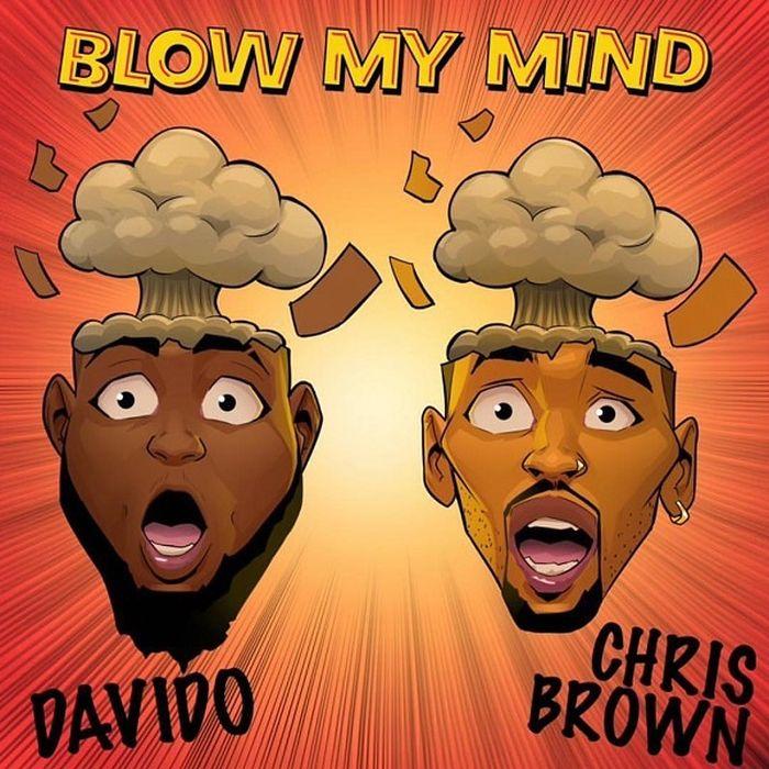 [LYRICS & AUDIO]  Blow My Mind – Davido Ft. Chris Brown
