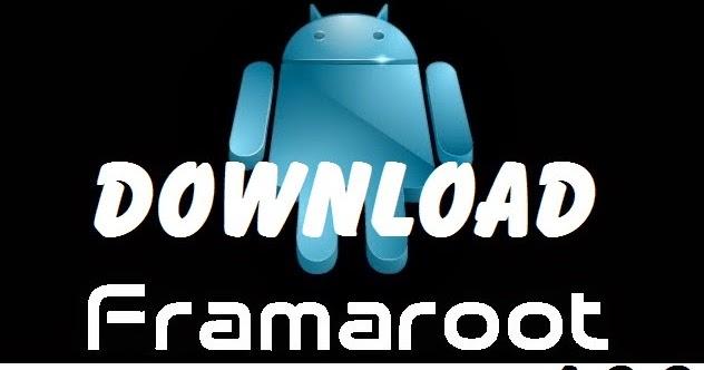 framaroot 1.6.0 apk free download
