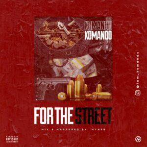 Komando – For The Street