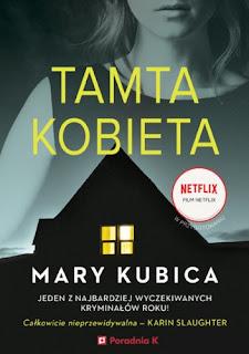 """Tamta kobieta"" Mary Kubica"