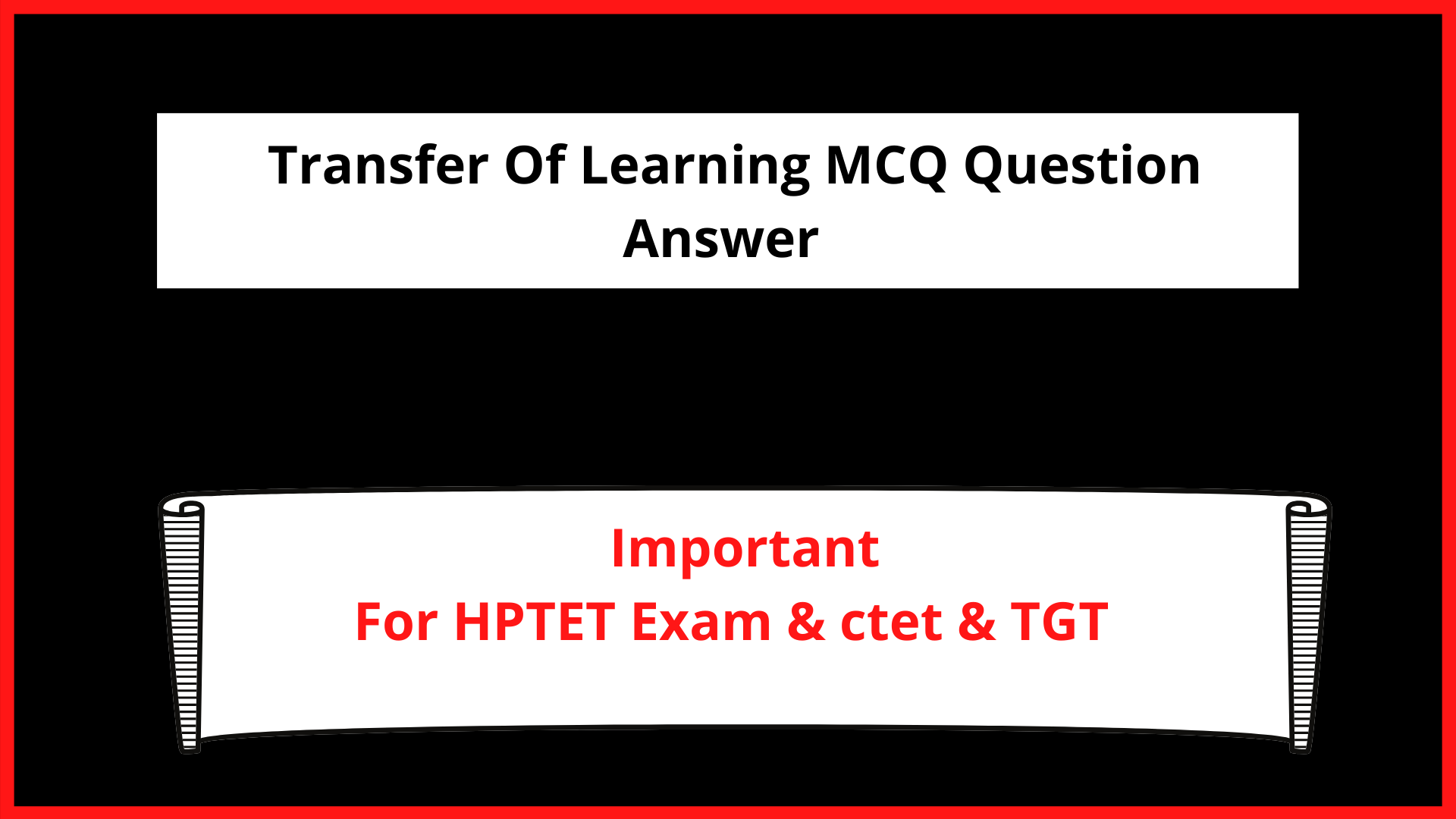 Transfer Of Learning MCQ Question Answer For HPTET Exam