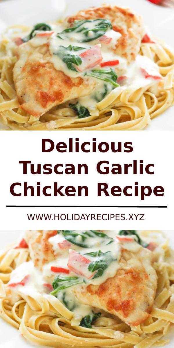 Delicious Tuscan Garlic Chicken Recipe #tuscan #garlic #chicken #garlicchicken #dinner #dinnerrecipe #maindish #dish #chickenrecipe