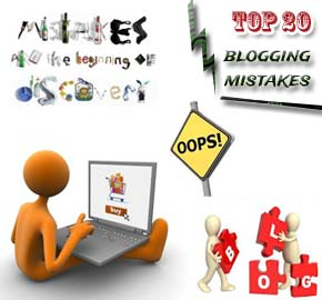 Top 20 deadly Blogging Mistakes to Avoid