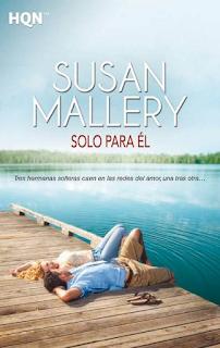 Susan Mallery - Solo Para Él
