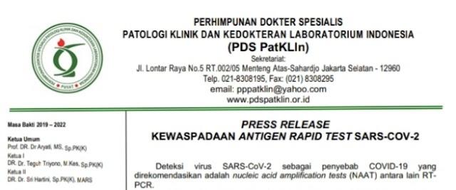 "PRESS RELEASE ""KEWASPADAAN ANTIGEN RAPID TEST SARS-COV-2"" oleh  Perhimpunan Dokter Spesialis Patologi Klinik Dan Kedokteran Laboratorium Indonesia (PDS PatKLIn)"