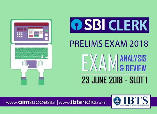 SBI Clerk Prelims Exam Analysis 23rd June 2018: 1st Slot