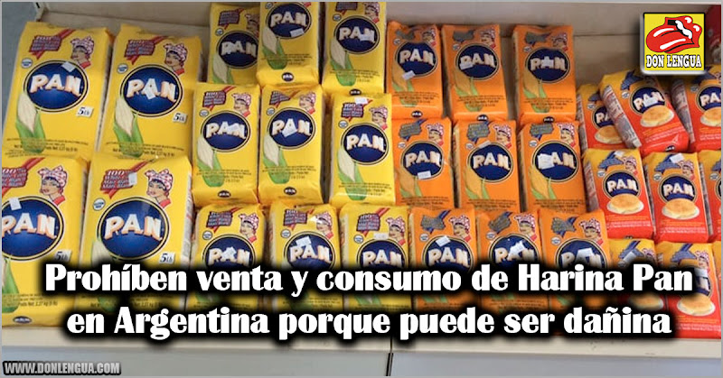 Prohíben venta y consumo de Harina Pan en Argentina porque puede ser dañina