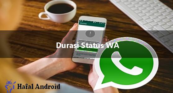 √ [Sukses] 2+ Cara Agar Durasi Status WA Lebih 30 Detik