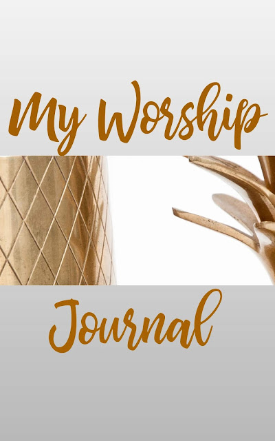 My Worship Journal