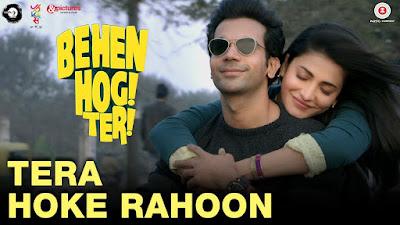 Tera Hoke Rahoon Chords- Behen Hogi Teri | Arijit Singh