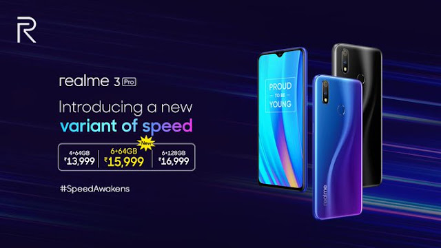 Realme 3 Pro 6GB/64GB variant launched at Rs. 16, 000