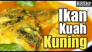 Resep Ikan Bumbu Kuning