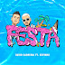 DAVID CARREIRA - FESTA (FT. KEVINHO) [DOWNLOAD MP3 + VIDEOCLIPE]