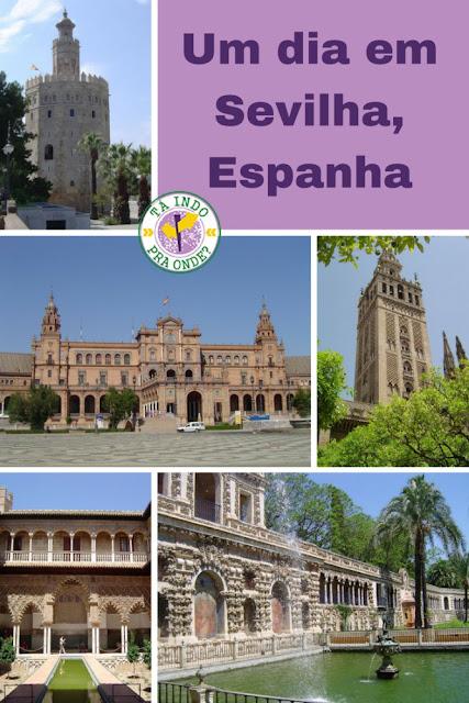 Roteiro - O que fazer em Sevilha (Andaluzia, Espanha) em um dia