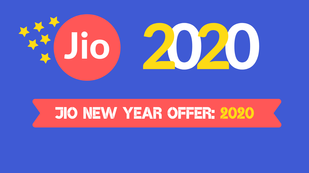 JIO NEW YEAR OFFER: 2020