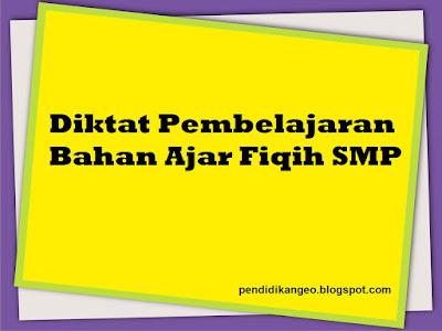 Download Diktat Pembelajaran Bahan Ajar Fiqih SMP