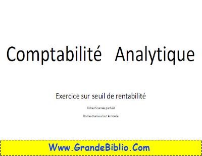 Comptabilite Analytique Exercice Sur Seuil De Rentabilite