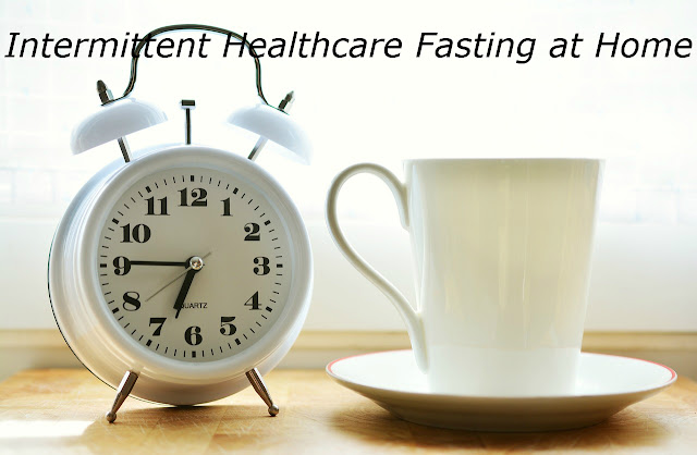 How to Start Intermittent Healthcare Fasting at Home | Intermittent Fasting for Beginners
