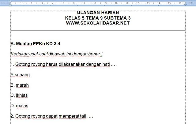 Soal ulangan harian atau penilaian harian kelas 5 SD/MI Kurikulum 2013 Tema 9 Subtema 3 Manusia dan Benda di Lingkungannya