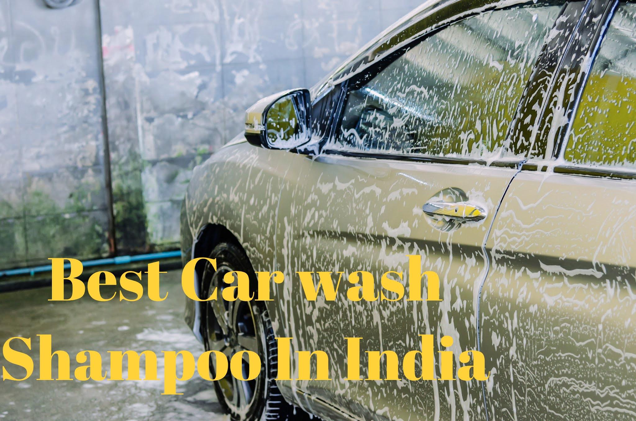 Best Car Wash Shampoo India