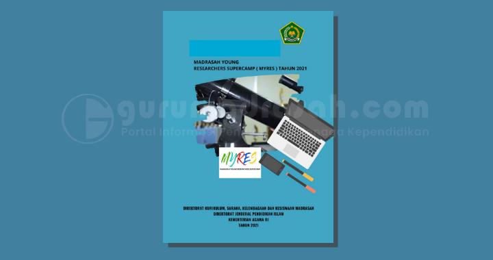 Revisi Jadwal Madrasah Young Researchers Supercamp (MYRES) Tahun 2021