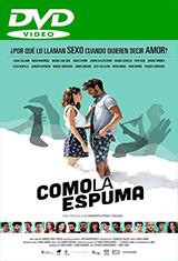 Como la espuma (2017) DVDRip Español Castellano AC3 2.0