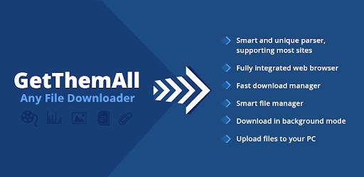تنزيل تطبيق GetThemAll APK FULL اسرع تطبيق لتنزيل الملفات للأندرويد النسخة المدفوعة باخر تحديث