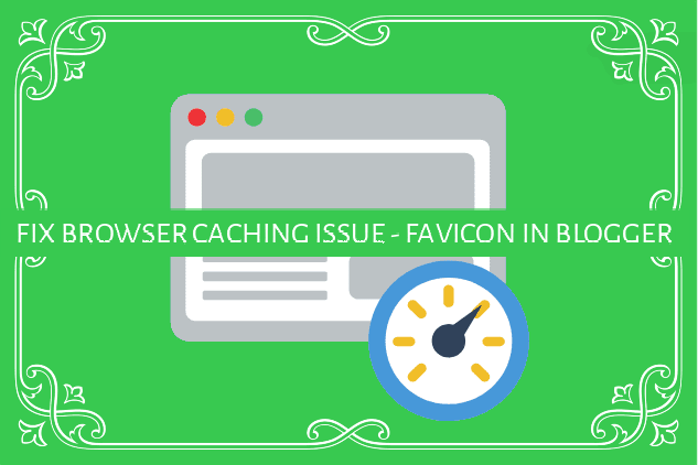 SOLVE FAVICON LEVERAGE CACHING PROBLEM IN BLOGGER - FAVICON