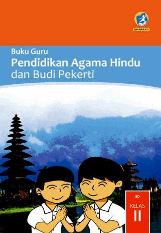 Buku Guru Pendidikan Agama Hindu dan Budi Pekerti Kelas 2 Kurikulum 2013 Revisi 2017