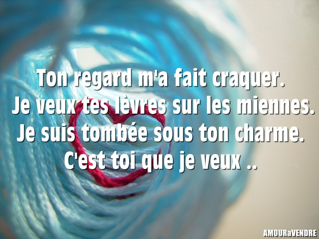 Poeme amour pour faire fondre une fille [PUNIQRANDLINE-(au-dating-names.txt) 34