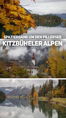 Spaziergang um den Pillersee | Kleine Wanderung in den Kitzbüheler Alpen | Rundweg bei schlechtem Wetter