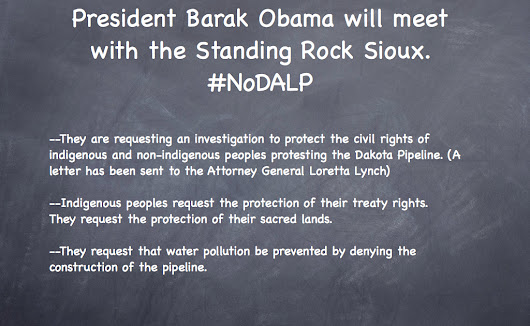 Environmental News: President Barak Obama and Standing Rock Sioux meet about ND pipeline. #NoDPL #News